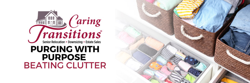 Purging with Purpose: Beating Clutter